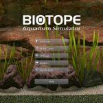 【ゲーム】BIOTOPEは大人向けのリアルなアクアリウムシミュレーター